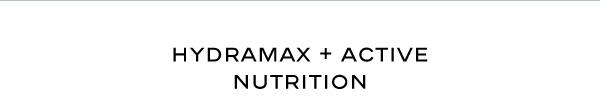 Hydramax + Active nutrition